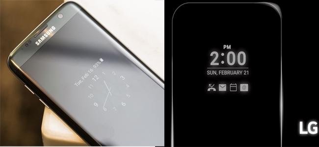 hiển thị always on của Samsung galaxy s7 edge và LG G5