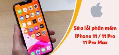 Sửa lỗi phần mềm iPhone 11 / 11 Pro / 11 Pro Max