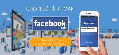 Thuê tài khoản quảng cáo Facebook Ads giá rẻ và uy tín